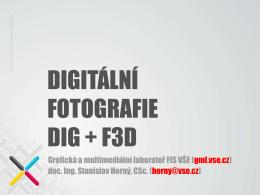 Digitální fotografie 4ME121 + 4ME421 přednášky