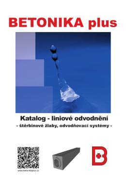 Kompletní technický katalog štěrbinových žlabů BETONIKA plus 2013