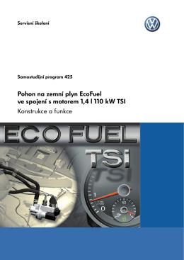 Konstrukce a funkce Pohon na zemní plyn EcoFuel ve spojení s