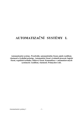 AUTOMATIZAČNÍ SYSTÉMY I.