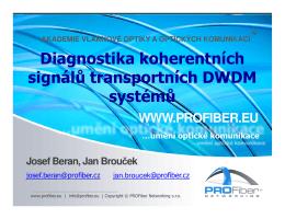 Diagnostika koherentních signálů transportních