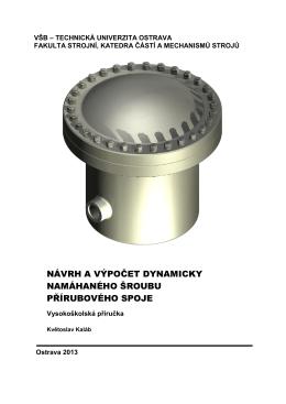 návrh a výpočet dynamicky namáhaného šroubu přírubového spoje