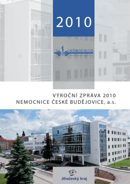 VÝROČNÍ ZPRÁVA 2010 NEMOCNICE ČESKÉ BUDĚJOVICE, a.s.