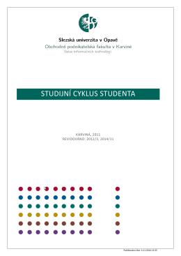 STUDIJNÍ CYKLUS STUDENTA - Ústav informačních technologií