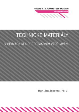 Technické materiály v primárním a preprimárním vzdělávání