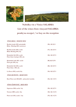 Nabídka vín z Vinice SALABKA List of the wines from vineyard