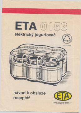 elektrický jogurtovač návod k obsluze receptář - M