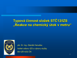 Typové činnosti složek IZS při společném zásahu a STČ 13/IZS