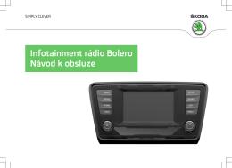 Infotainment rádio Bolero Návod k obsluze