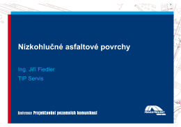 Nízkohlučné asfaltové povrchy, Ing. Jiří Fiedler