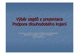 Výběr slajdů z prezentace Podpora dlouhodobého