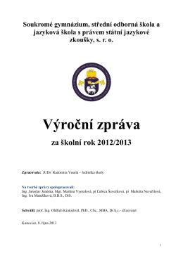 Výroční zpráva za rok 2012 / 2013