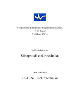 pdf, 635 kB - VOŠ a SPŠ elektrotechnická Františka Křižíka