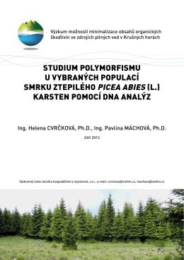 Studium polymorfismu u vybraných populací