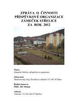 Zámeček Střelice, příspěvková organizace