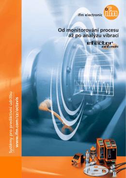 Od monitorování procesu až po analýzu vibrací. efector octavis