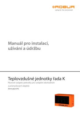 Manuál pro instalaci, užívání a údržbu
