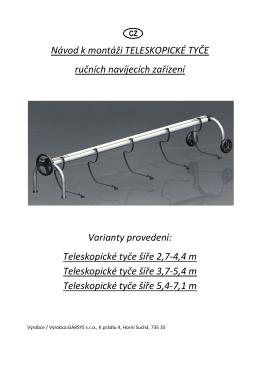 Návod k montáži TELESKOPICKÉ TYČE ručních navíjecích zařízení