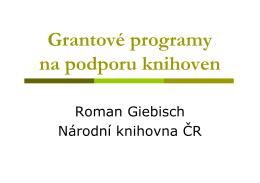 Grantové programy na podporu knihoven