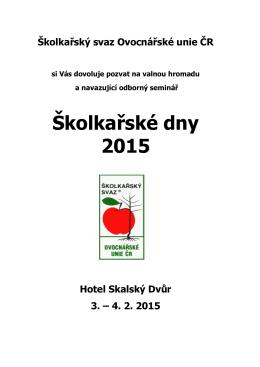 Školkařské dny 2015