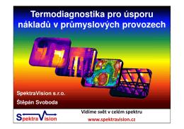 Termodiagnostika PPT - SpektraVision (Žilina 2013)