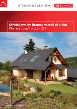 Střešní systém Bramac včetně doplňků Přehled a ceník prvků