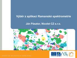 Výběr z aplikací Ramanské spektrometrie
