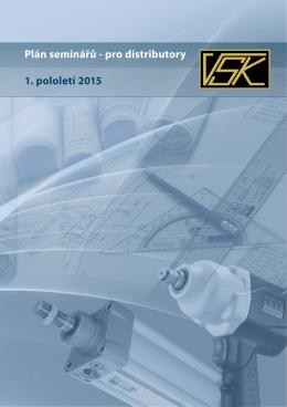 Plán seminářů - pro distributory 1. pololetí 2015