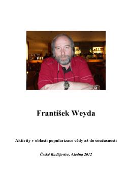 Popularizační aktivity F. Weydy