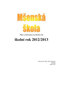 školní rok 2012/2013 - Základní škola Mšeno