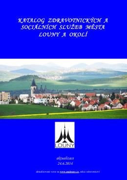 Katalog zdravotnických a sociálních služeb města Louny a okolí