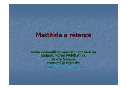 Mastitida a retence