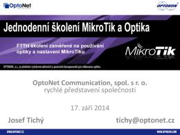 krátké představení - OptoNet Communication, spol. s ro