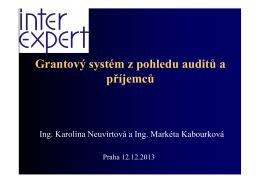 Grantový systém z pohledu auditů a příjemců