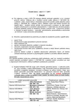 Úvodní slovo – stav k 1. 7. 2011 1. Obecně a) Pro zájemce o práci v