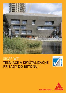 Sika® WT Tesniace a kryštalizačné príSady do
