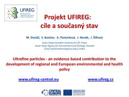 Projekt UFIREG: Projekt UFIREG: cíle a současný stav