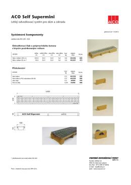 ACO Self supermini - SOP-ACO, Stavební odvodňovací prvky spol. s ro