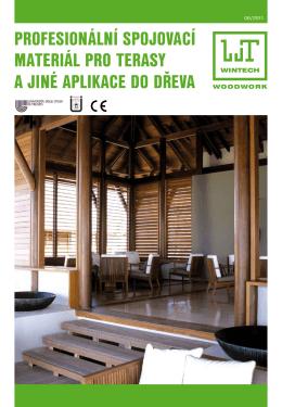 Spojovací materiál pro terasy a jiné aplikace do dřeva