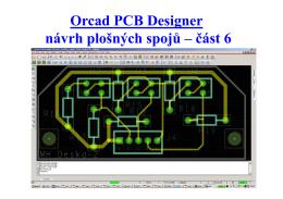 Orcad PCB Designer návrh plošných spojů – část 6