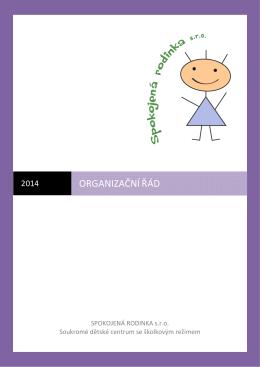 Organizační řád - Spokojená rodinka sro