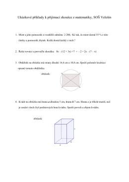 Ukázkové příklady k přijímací zkoušce z matematiky, SOŠ Velešín