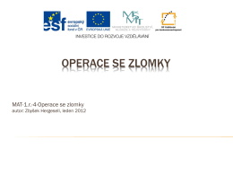 Operace se zlomky - Střední lesnická škola a Střední odborné