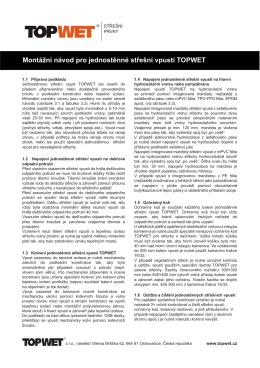 Montážní návod pro jednostěnné střešní vpusti TOPWET