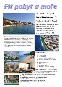Chorvatsko - Podgora Hotel Mediteran***