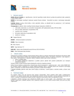 1 1. Seznam pojmů 2. Obsah služby 3. Technické údaje