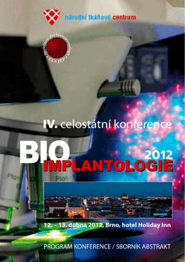 bioimplantologie 2012 - Společnost pro bioimplantologii ČLS JEP