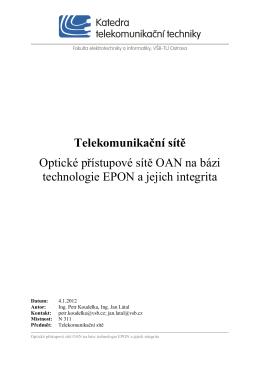 Optické přístupové sítě OAN na bázi EPON a jejich integrita
