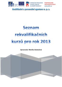 Seznam rekvalifikačních kurzů pro rok 2013