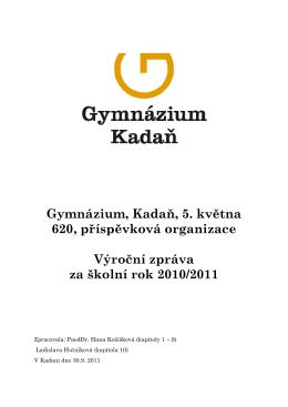 Výroční zpráva školy za školní rok 2010-2011